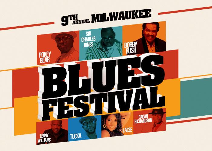 9th Annual Milwaukee Blues Festival starring Pokey Bear, Sir Charles Jones, Bobby Rush, Calvin Richardson, Tucka, Lenny Williams, and Lacee